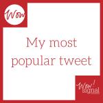 my most popular tweet